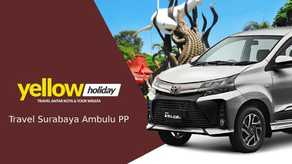 Travel Surabaya Ambulu